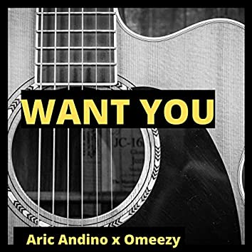 Want You (feat. Omeezy)