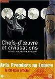 Chefs d'oeuvres et civilisations Afrique, Asie, Océanie, Amériques