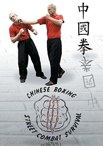 Chung Kuo Chuan Chinese Boxing Street Combat Survival: Band 1