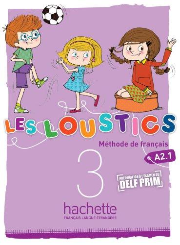 Les Loustics 3 - Livre de L´Eleve: Vol. 3