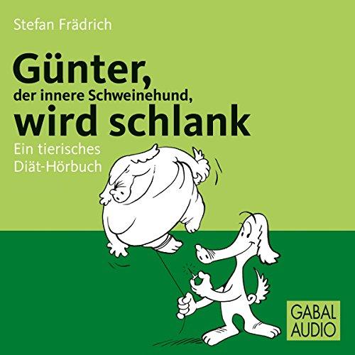 Günter, der innere Schweinehund, wird schlank Titelbild