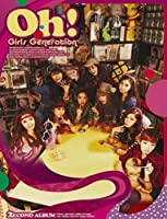 Oh! by GIRLS GENERATION (2011-01-01)