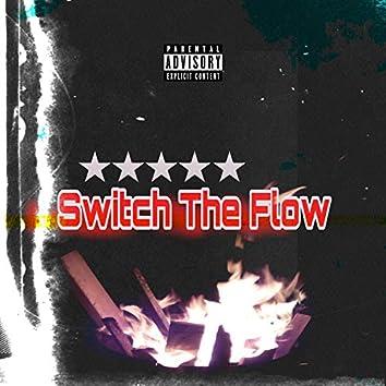 Switch the Flow (feat. Zee2times)
