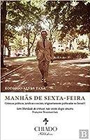 Manhãs de SextaFeira (Portuguese Edition)