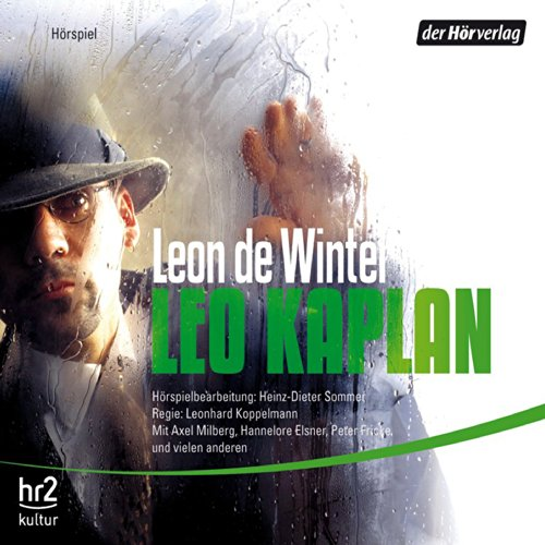 Leo Kaplan                   By:                                                                                                                                 Leon de Winter                               Narrated by:                                                                                                                                 Axel Milberg,                                                                                        Peter Fricke,                                                                                        Hannelore Elsner                      Length: 4 hrs and 22 mins     Not rated yet     Overall 0.0