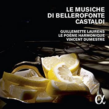 Le musiche di Bellerofonte Castaldi (Alpha Collection)
