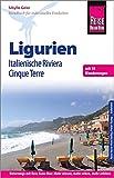 Reise Know-How Reiseführer Ligurien, Italienische Riviera, Cinque Terre (mit 18 Wanderungen): (mit 18 Wanderungen)