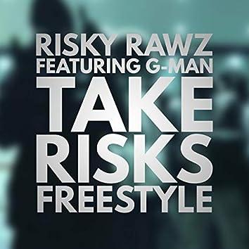 Take Risks Freestyle (feat. G-Man)