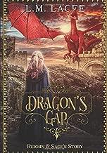 DRAGON'S GAP: Reighn & Sage's Story (DRAGON'S GAP SERIES: (Book 1) A Fantasy Paranormal Romance Series: Reighn & Sage's Story)