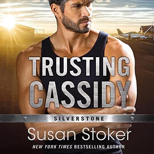 Trusting Cassidy Audiobook By Susan Stoker cover art