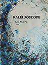 Kaléidoscope par Andreu