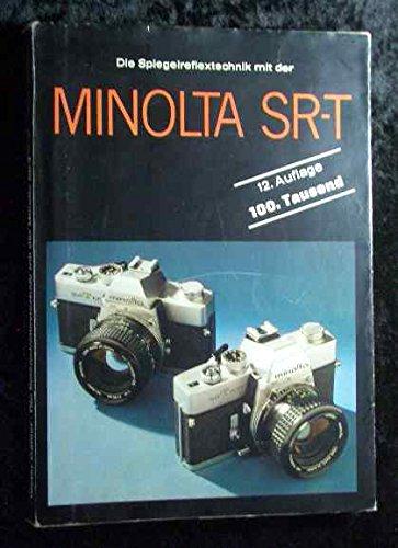 Minolta SR-T 101 Minolta SR-T 303. Spiegelreflextechnik.