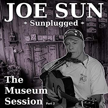 Sunplugged - The Museum Session, Pt. 2 (Live)
