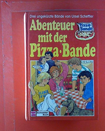 Abenteuer mit der Pizza- Bande. [Sammelband: Kakerlaken im Salat - Ein Geist mit nassen Füßen - Der güne Fuchs