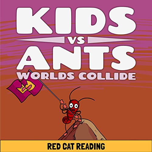 Kids vs Ants: Worlds Collide audiobook cover art