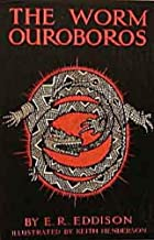 The Worm Ouroboros [Illustrated]