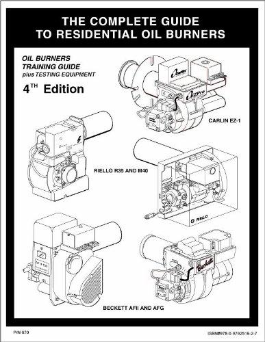 The Complete Guide To Residential Oil Burners 4th
