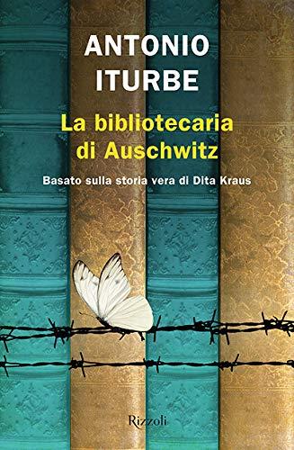 La bibliotecaria di Auschwitz (Rizzoli narrativa)