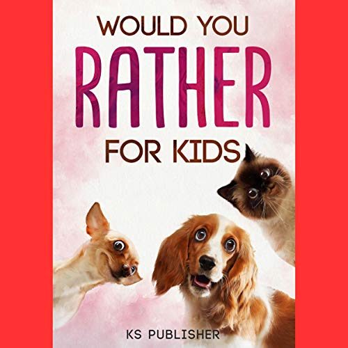 Would You Rather for Kids cover art