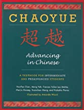 Chaoyue: Advancing in Chinese: A Textbook for Intermediate and Preadvanced Students
