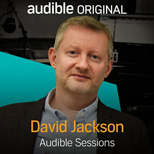FREE: Audible Sessions with David Jackson Titelbild