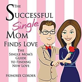The Successful Single Mom Finds Love audiobook cover art