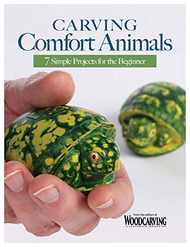 Compare Textbook Prices for Carving Comfort Animals: 7 Simple Projects for the Beginner Fox Chapel Publishing Easy Woodcarving Patterns for Penguins, Turtles, Owls, and More, that Make Great Gifts and are Soothing to the Touch First Edition ISBN 9781497101395 by Editors of Woodcarving Illustrated