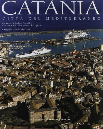 Catania. Città del mediterraneo