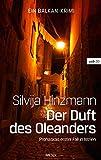 Der Duft des Oleanders: Prohaskas erster Fall in Istrien (wtb Wieser Taschenbuch)