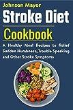 Stroke Diet : A Healthy Meal Rec...