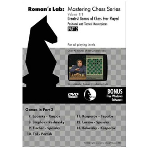Roman's Chess Labs: Vol. 11, Greatest Games of Chess Ever Played Part 2 DVD
