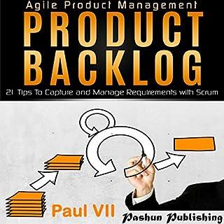 Agile Product Management: Product Backlog     21 Tips to Capture and Manage Requirements with Scrum               Auteur(s):                                                                                                                                 Paul VII                               Narrateur(s):                                                                                                                                 Randal Schaffer                      Durée: 1 h et 24 min     1 évaluation     Au global 5,0