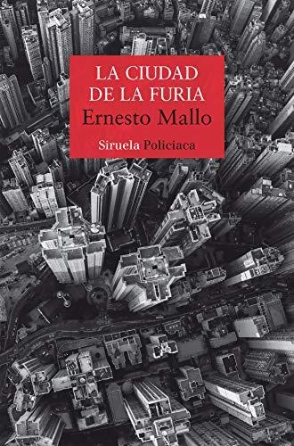 La ciudad de la furia de Ernesto Mallo