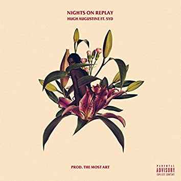 Nights On Replay (feat. Syd)
