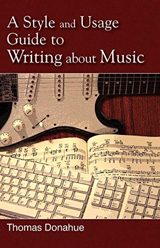 A Style and Usage Guide to Writing About Music