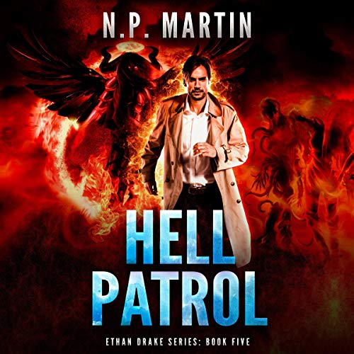 Hell Patrol Audiobook By N.P. Martin cover art