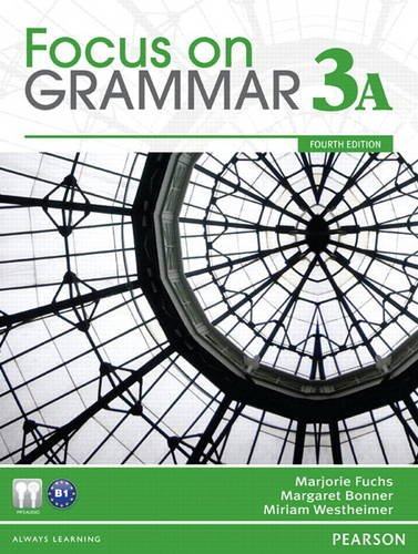 Focus on Grammar 3A Split Student Book and Workbook 3A Pack (4th Edition)