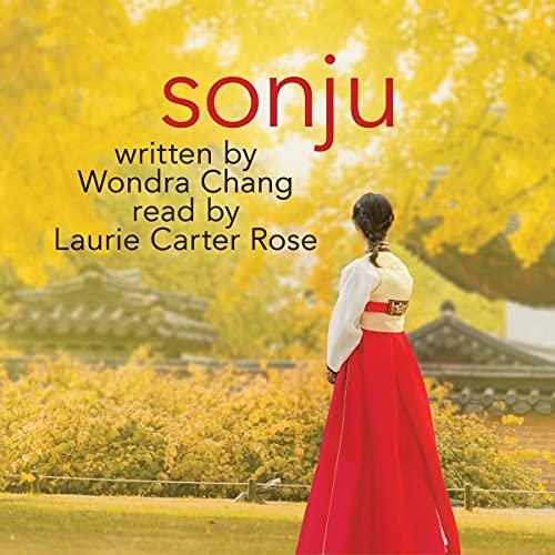 Sonju Audiobook By Wondra Chang cover art