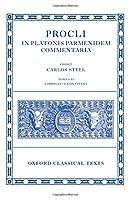 Procli In Platonis Parmenidem Commentaria: Libros IV-V Continens (Oxford Classical Texts)