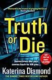 Diamond, K: Truth or Die (Ds Imogen Grey)