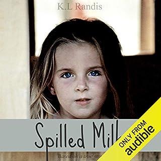 Spilled Milk audiobook cover art
