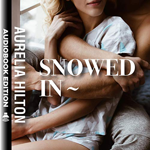 Snowed In  audiobook cover art