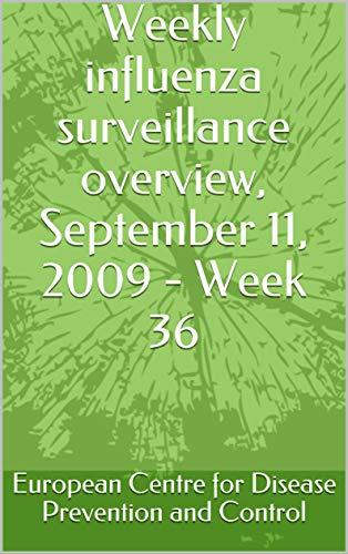 Weekly influenza surveillance overview, September 11, 2009 - Week 36 (English Edition)