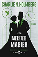 Die Meistermagier (Die Magier 3)