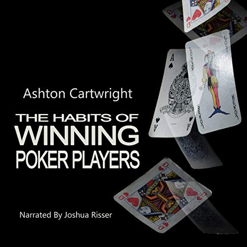 The Habits of Winning Poker Players  By  cover art