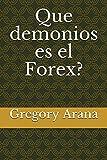 Que demonios es el Forex?: 1