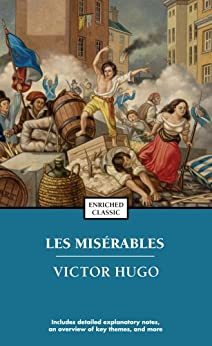 Les Miserables (Enriched Classics) by [Victor Hugo]