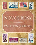 Novosibirsk Vacation Journal: Blank Lined Novosibirsk Travel Journal/Notebook/Diary Gift Idea for People Who Love to Travel