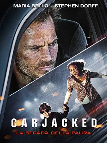 Carjacked - La Strada della Paura