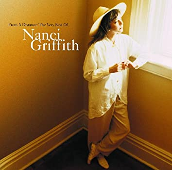 From A Distance: The Very Best Of Nanci Griffith